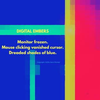 Digital Embers Haiku, by jennspoint
